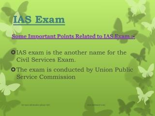 Get some Knowledge IAS Exam