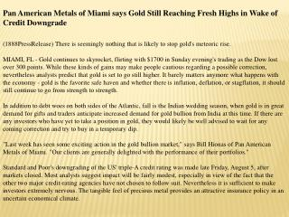 pan american metals of miami says gold still reaching fresh