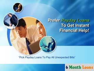Get Instant Relief To Pay Emergency Bills With Payday Loans!