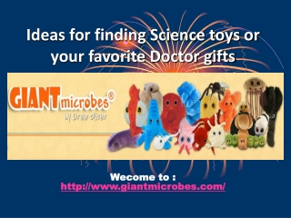 Ideas for finding Science toys or your favorite Doctor gifts