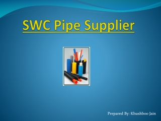 SWC Pipe Supplier