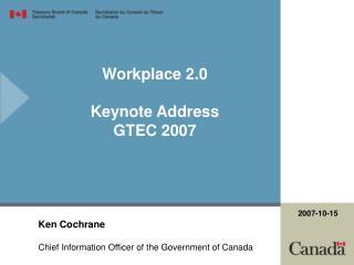 Workplace 2.0  Keynote Address GTEC 2007