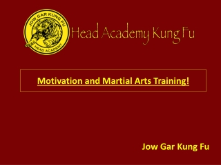 Motivation and Martial Arts Training!