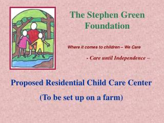 The Stephen Green Foundation