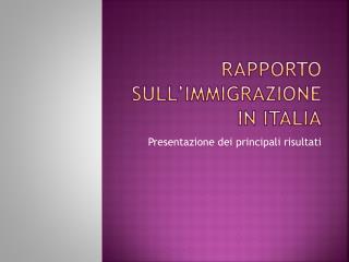 Rapporto sull immigrazione in Italia