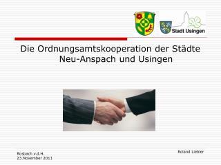 Die Ordnungsamtskooperation der St dte Neu-Anspach und Usingen