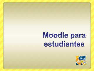 Moodle para estudiantes