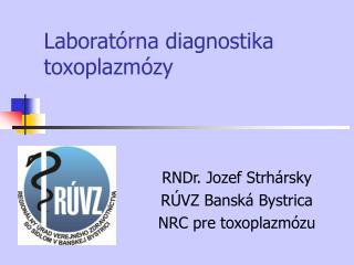 Laborat rna diagnostika toxoplazm zy