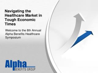 Navigating the Healthcare Market in Tough Economic Times
