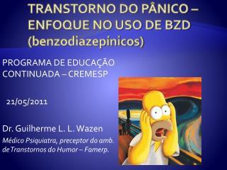 TRANSTORNO DO P NICO   ENFOQUE NO USO DE BZD benzodiazep nicos