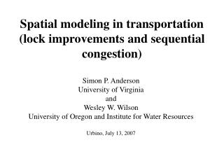 Spatial modeling in transportation lock improvements and sequential congestion