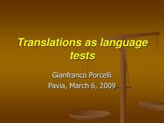 Translations as language tests