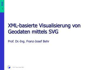 XML-basierte Visualisierung von Geodaten mittels SVG