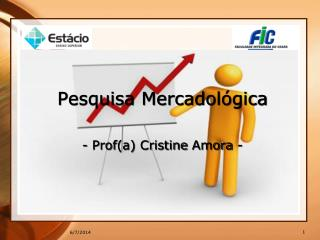 Pesquisa Mercadol gica  - Profa Cristine Amora -