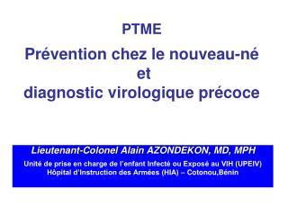 PTME   Pr vention chez le nouveau-n   et  diagnostic virologique pr coce