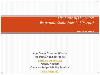 The State of the State: Economic Conditions in Missouri   October 2008