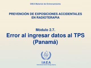 M dulo 2.7. Error al ingresar datos al TPS Panam