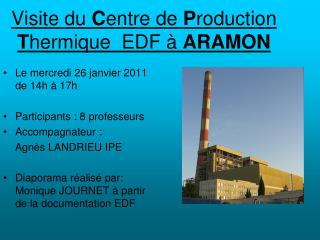Visite du Centre de Production Thermique  EDF   ARAMON