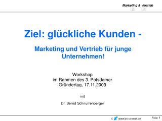 Ziel: gl ckliche Kunden -   Marketing und Vertrieb f r junge Unternehmen