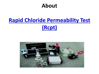 Rapid Chloride Permeability Test (Rcpt)