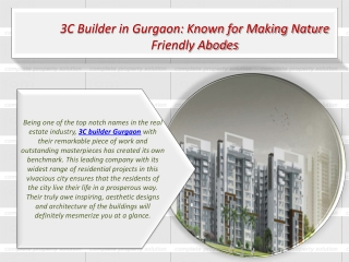 3C Builder in Gurgaon: Known for Making Nature Friendly Abod