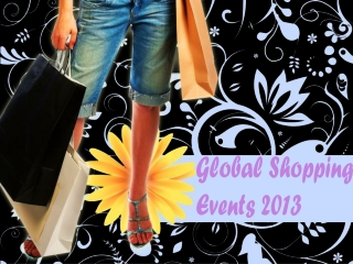 Global Shopping Events 2013
