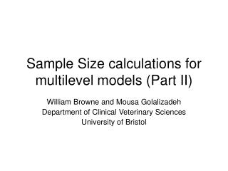 Sample Size calculations for multilevel models Part II
