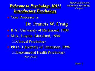 Welcome to Psychology 101 Introductory Psychology
