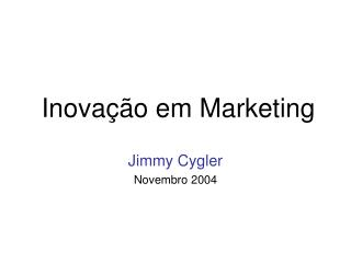 Inova  o em Marketing