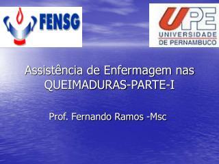 Assist ncia de Enfermagem nas QUEIMADURAS-PARTE-I