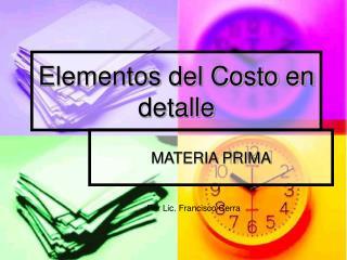 Elementos del Costo en detalle