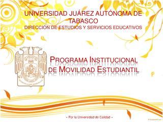 UNIVERSIDAD JU REZ AUT NOMA DE TABASCO DIRECCI N DE ESTUDIOS Y SERVICIOS EDUCATIVOS