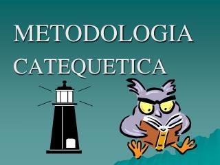 METODOLOGIA CATEQUETICA