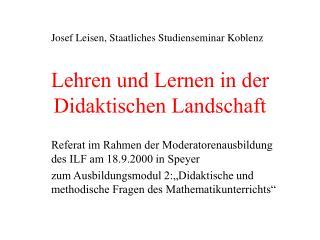 Lehren und Lernen in der Didaktischen Landschaft
