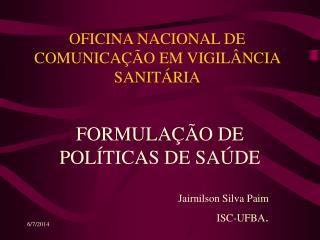 OFICINA NACIONAL DE COMUNICA  O EM VIGIL NCIA SANIT RIA