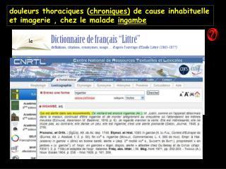 Douleurs thoraciques chroniques de cause inhabituelle  et imagerie , chez le malade ingambe