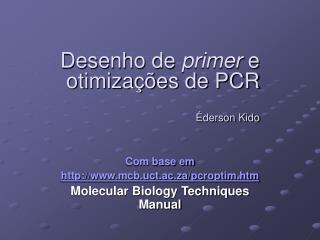 Desenho de primer e otimiza  es de PCR   derson Kido