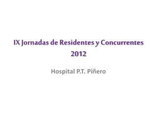 Encuesta residentes y concurrentes 2012