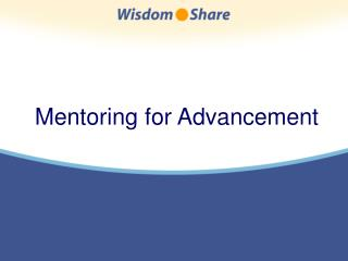 Mentoring for Advancement
