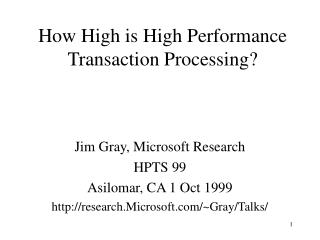 How High is High Performance  Transaction Processing