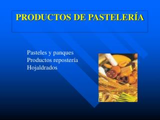 PRODUCTOS DE PASTELER A