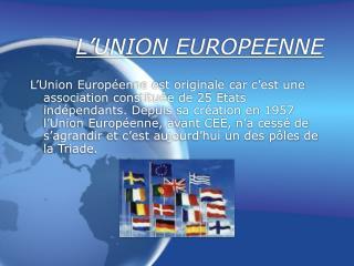 L UNION EUROPEENNE