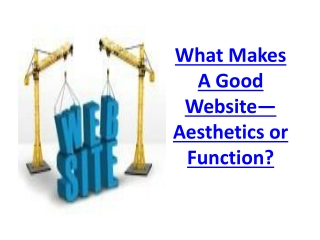 What Makes A Good Website—Aesthetics or Function?