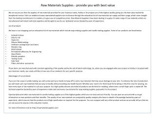 Raw Materials Supplies - Provide You With Best Value