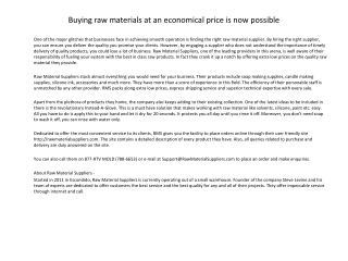 Buying raw materials at an economical price is now possible