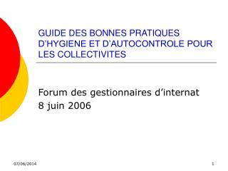 GUIDE DES BONNES PRATIQUES D HYGIENE ET D AUTOCONTROLE POUR LES COLLECTIVITES