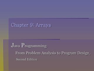 Chapter 9: Arrays
