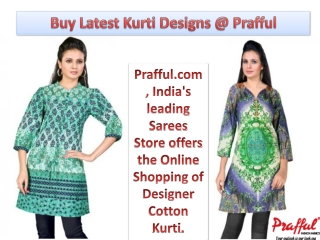 Buy Latest Kurti Designs @ Prafful