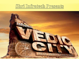 Shri Infratech Vedic City Plots Greater Noida-9999684955