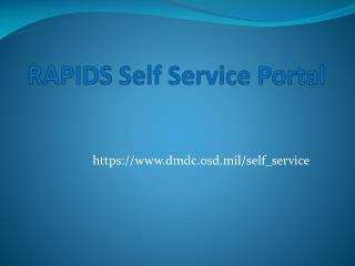 RAPIDS Self Service Portal